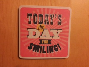 todays the day for smiling